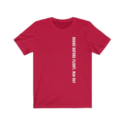 airplaneTees Board Before Flight Non Rev Tee - Unisex Jersey Short Sleeve 1