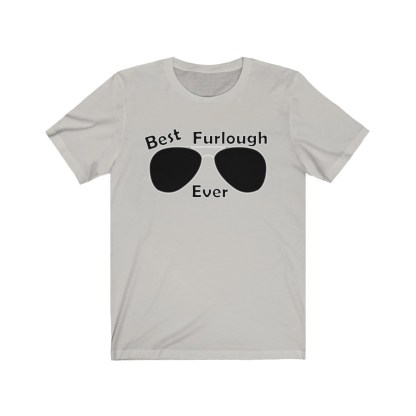 airplaneTees Best Furlough Ever Tee Too- Unisex Jersey Short Sleeve 3
