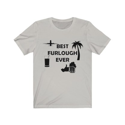 airplaneTees Best Furlough Ever Tee - Unisex Jersey Short Sleeve 3