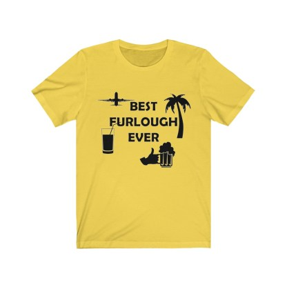 airplaneTees Best Furlough Ever Tee - Unisex Jersey Short Sleeve 4