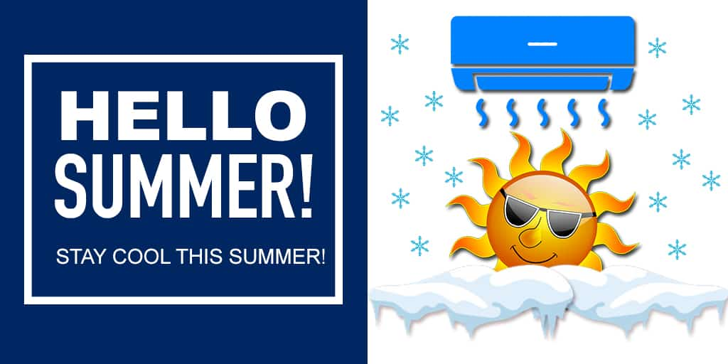 Hello Summer – Stay Cool During Summer