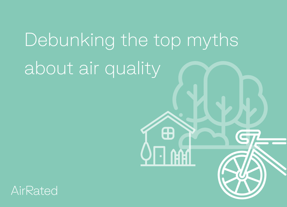 Image with green background and text that reads 'debunking the top myths about air quality'