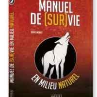 Livre / Book – «Manuel de Survie» Ed Amphora