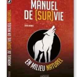 """Livre / Book – """"Manuel de Survie"""" Ed Amphora"""