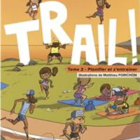 Livre / Book – «Trail – Tome 2» Ed Amphora