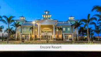 Encore Resort Orlando. Propiedades vacacionales en Orlando. Inversiones en propiedades, Orlando Bienes Raices, Bienes Raices en Orlando
