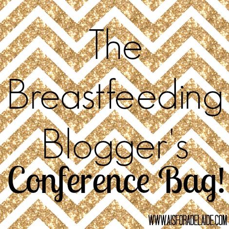 The Breastfeeding Blogger's Conference Bag #SoFabUOTR