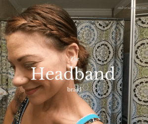 From work to workout: The Headband Braid
