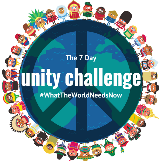 7 Day Unity Challenge #WhatTheWorldNeedsNow