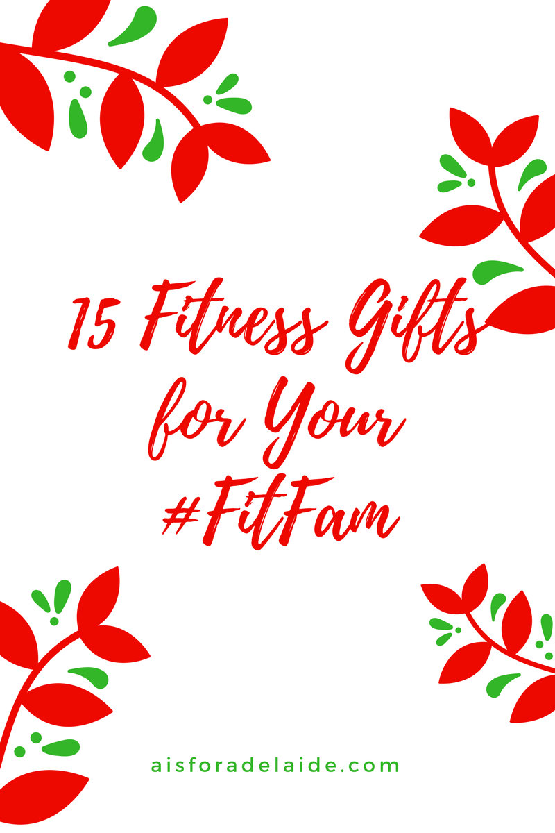 15 Fitness Gifts for Your #FitFam