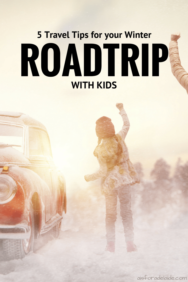 How to: 5 Must-Haves for a Winter Road Trip with Kids