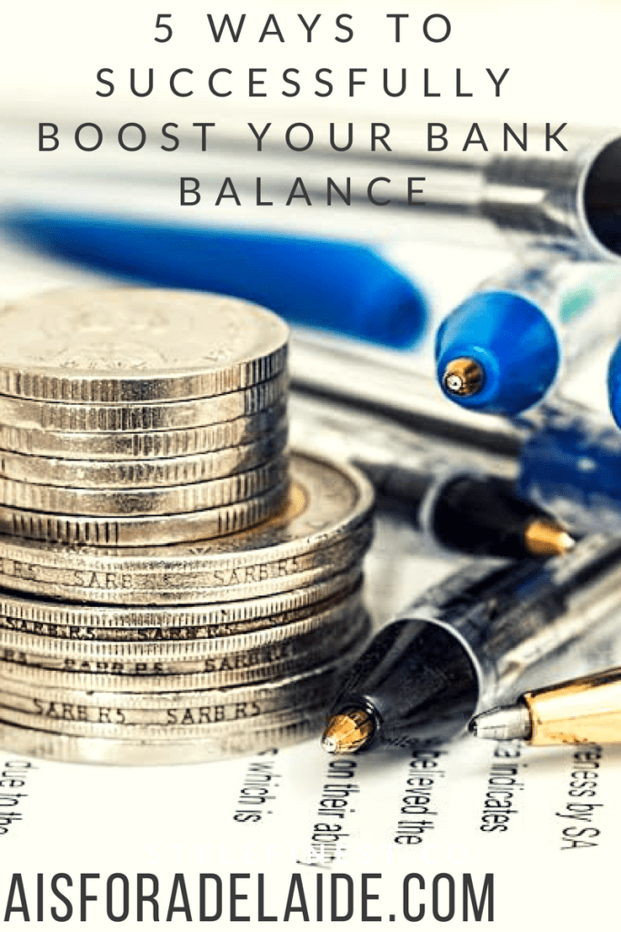 5 Ways to Successfully Boost Your Bank Balance