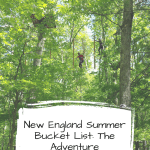 New England Summer Bucket List: The Adventure