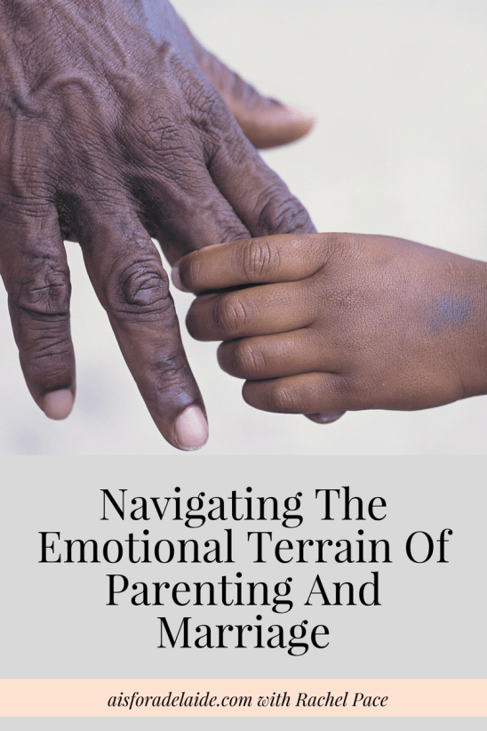 Navigating The Emotional Terrain Of Parenting And Marriage