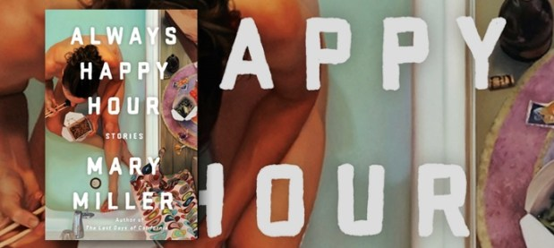 Always happy Hour Mary Miller: Book Review