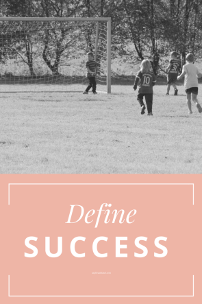 Define Success