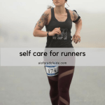 Self Care for Runners