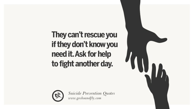 Ask for help #suicideprevention