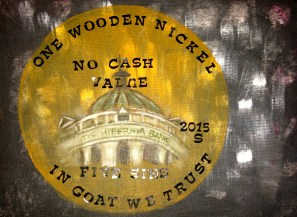 "Wooden Nickel, Five Sins ""Peace"" Trapped Souls: Fool's Gold Hibernian Illegal Tenders"