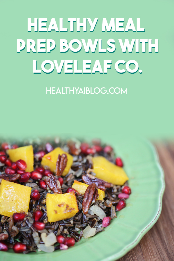 healthy meal prep bowls with loveleaf co
