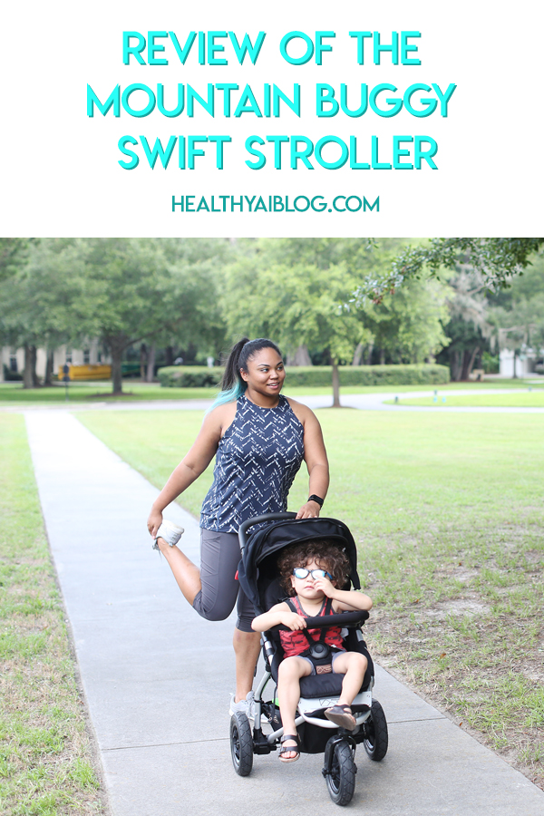 Review of the Remarkable Mountain Buggy Swift Stroller -healthyaiblog.com