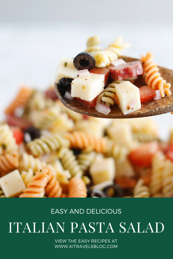 The Best Easy Italian Pasta Salad Recipe- aitravelsblog.com