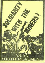 Solidarity with the Miners flyer. The AYMs provided solidarity with many other national and international causes. Courtesy Tandana Archive