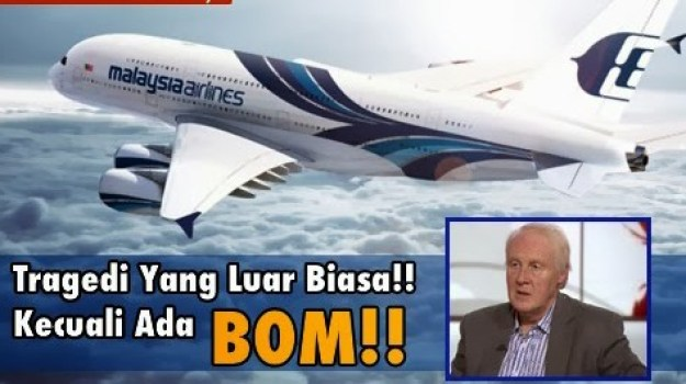 Kemungkinan Pesawat Malaysia Airlines di Bom