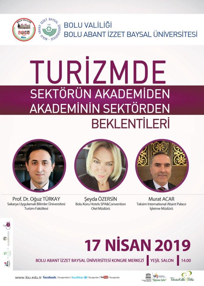 turizmpanel - Turizmde Sektörün Akademiden, Akademinin Sektörden Beklentileri / Panel