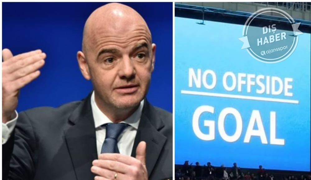 FIFA Başkanı Infantino'dan ofsayt kuralında değişiklik sinyali