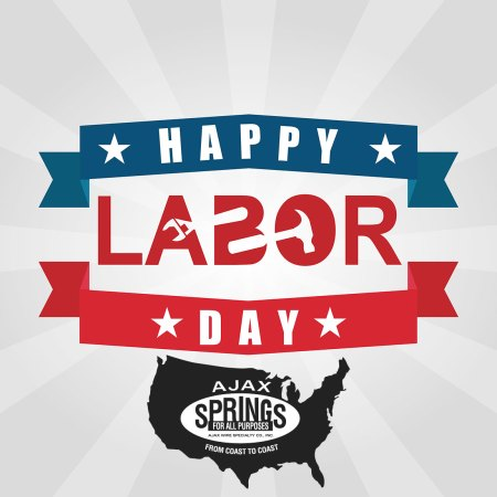 Happy Labor Day from Ajax Springs
