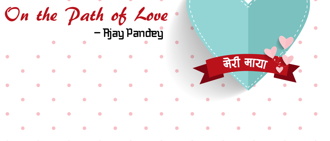on the path of love   Ajay Pandey