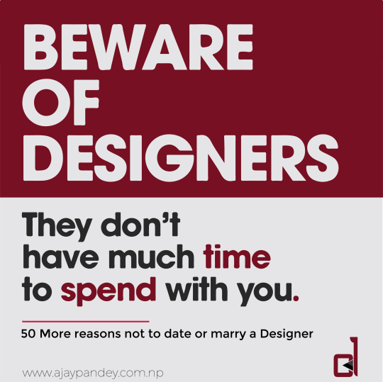50 Reasons Not to Date a Designer | Ajay Kumar Pandey Nepal