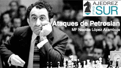 Tigran Petrosian al Ataque!