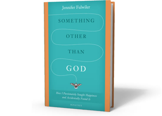 jennifer-fulwiler-something-other-than-god
