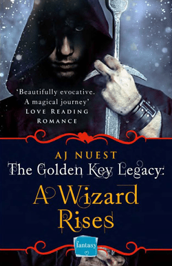 A Wizard Rises - Book 3 of the Golden Key Legacy
