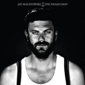 jay-malinowsky-and-the-deadcoast-martel-bestfan-497x497