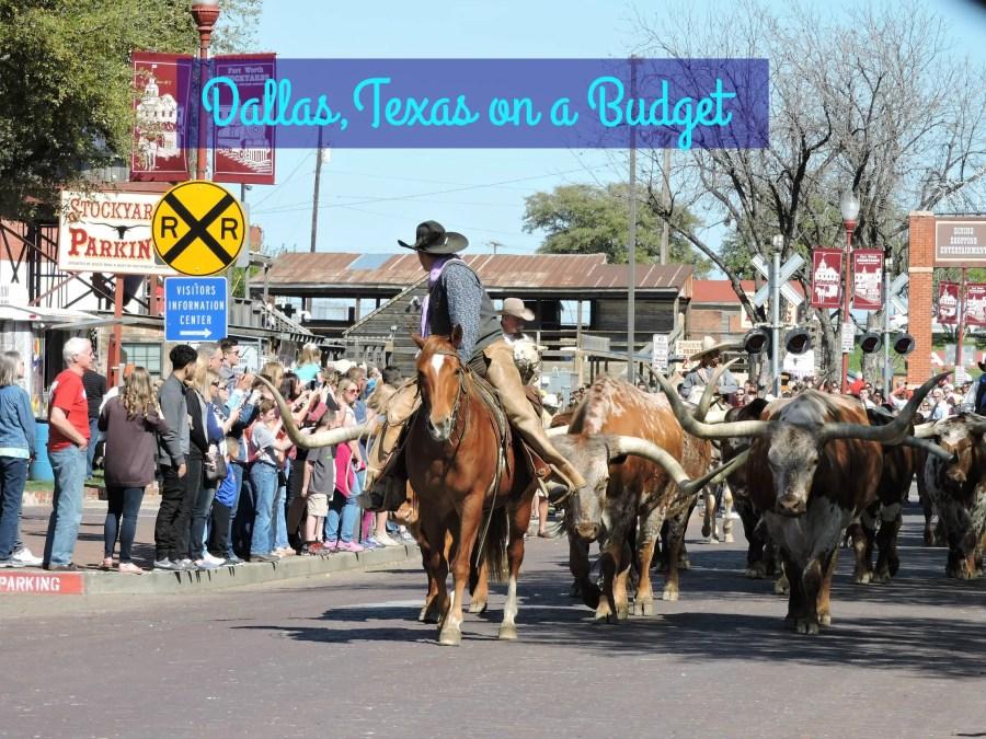Dallas Texas on a Budget