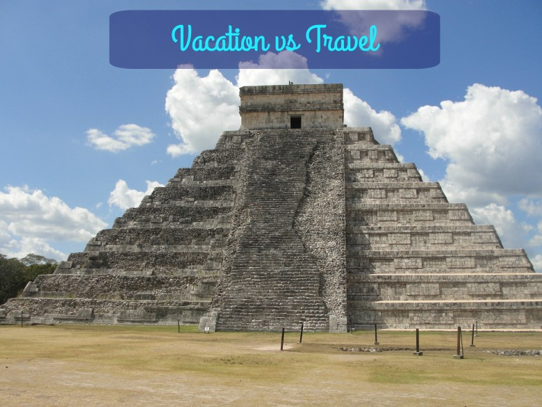 Vacation versus Travel