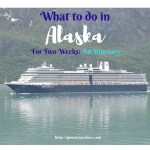 What to do in Alaska for Two weeks