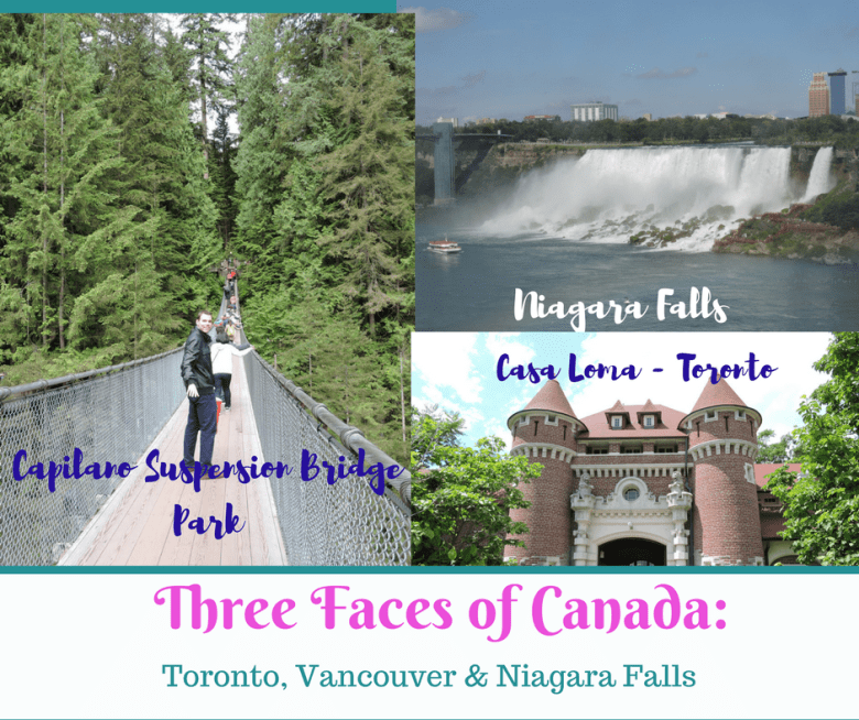 Three Faces of Canada: Toronto, Niagara Falls & Vancouver