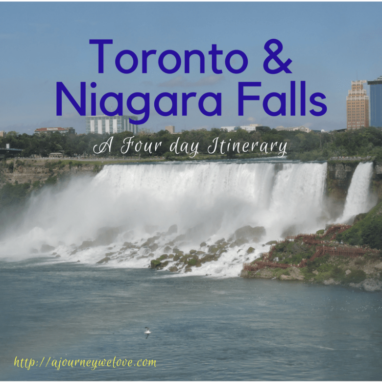 Toronto and Niagara Fall Four Day Itinerary