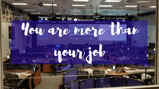 You Are More Than Your Job