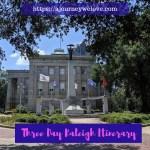 Three Day Raleigh Travel Itinerary