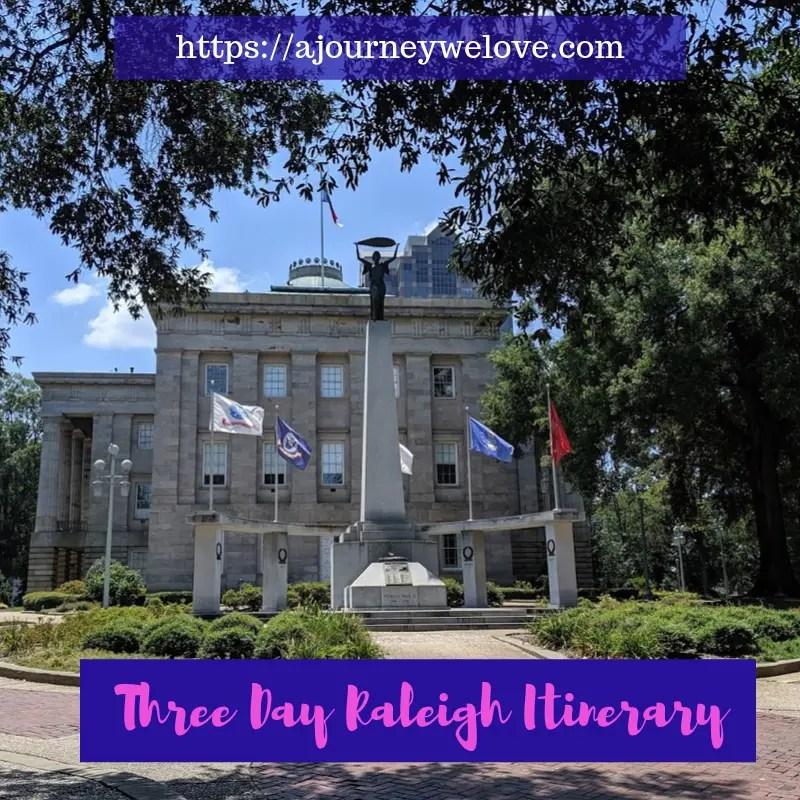 Three Day Raleigh Itinerary