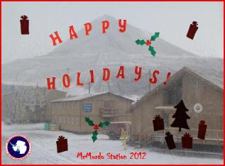 Happy Holidays From McMurdo Station, Antarctica!!! © A. Padilla
