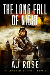 The Long Fall of Night by AJ Rose