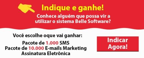 Belle Software: Indique e Ganhe!