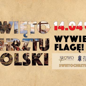 Wywieś flagę w Święto Chrztu Polski
