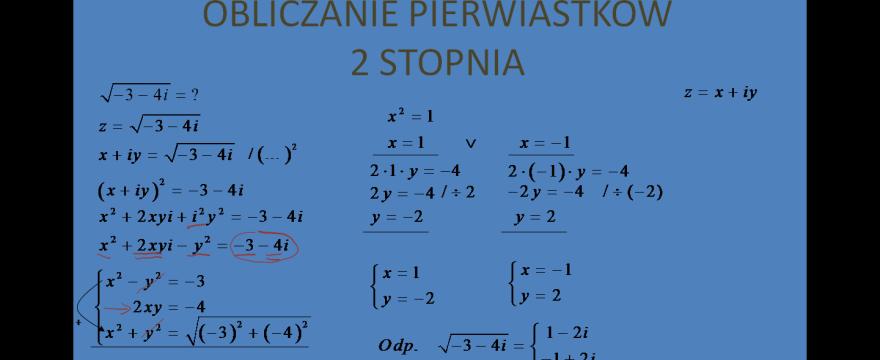 Lekcja 2 – Równania zespolone. Pierwiastki w postaci kartezjańskiej.
